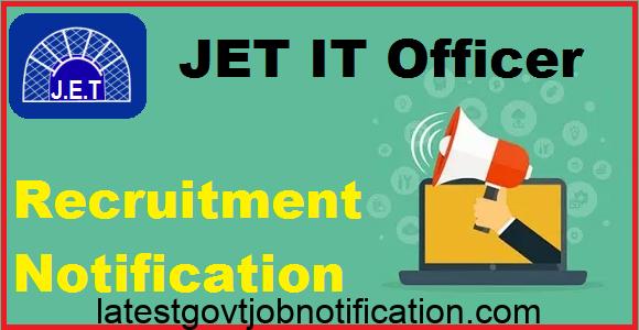 JET IT Officer Recruitment Notification