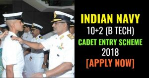 Indian Navy Recruitment 2018-Apply for Cadet Entry Scheme Post
