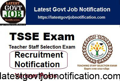 TSSE Exam Notification for Various Recruitment Posts 2018