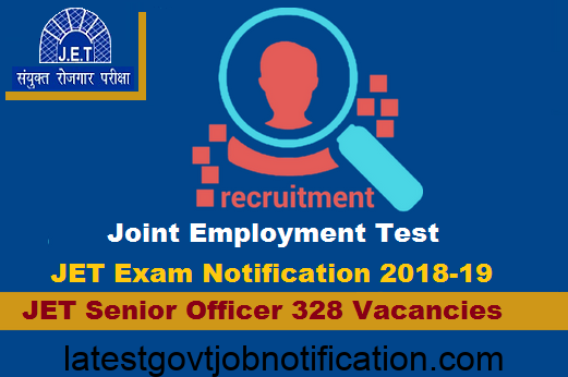 JET Exam Recruitment Notification 2018 for Senior Office Posts