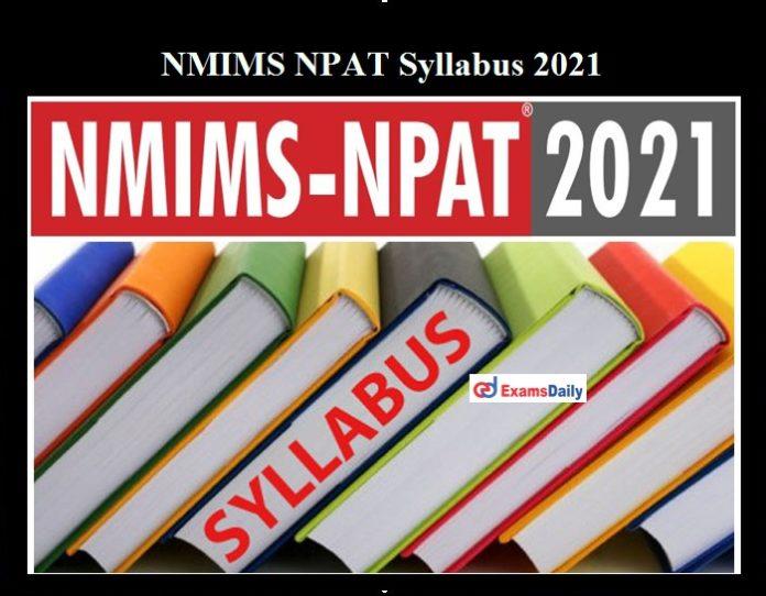NMIMS NPAT Syllabus 2021