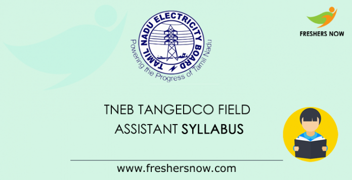 TNEB TANGEDCO Field Assistant Syllabus