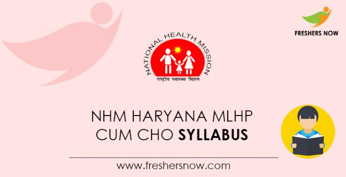 NHM Haryana MLHP cum CHO Syllabus