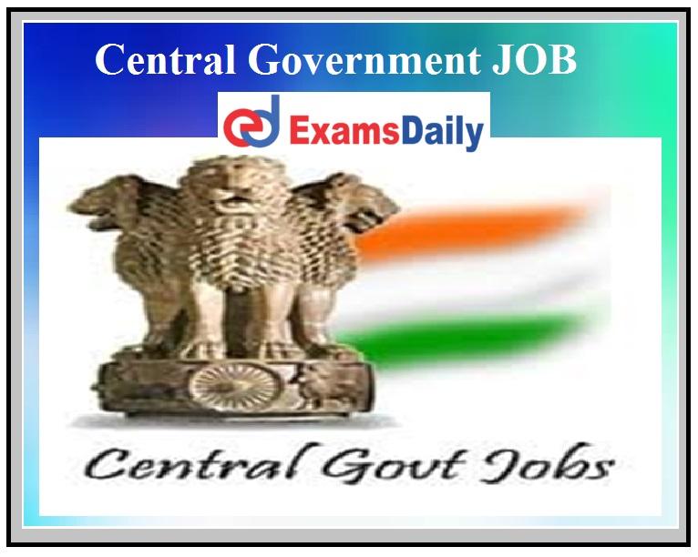 central government jobs 2021, central government jobs 2021, update